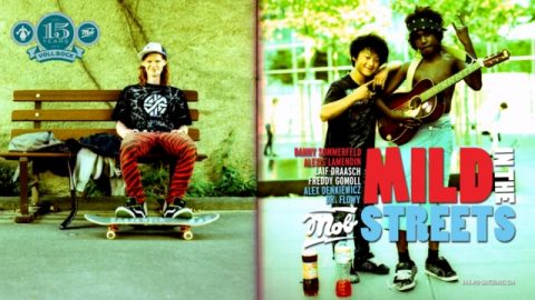 MILD IN THE STREETS Trailer (2009) - MOB Skateboards