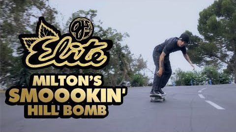 Milton Martinez 'SMOOOKIN HILL BOMB' | OJ Wheels | OJ Wheels