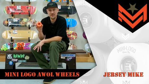 Mini Logo 411 - AWOL Wheels with Jersey Mike | Mini Logo Skateboards