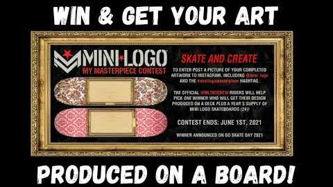 Mini Logo My Masterpiece Deck Contest - How to Enter | Mini Logo Skateboards