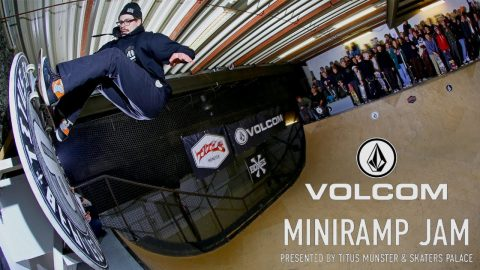 MINI RAMP JAM 2018 supported by Volcom | Titus Münster X Skaters Palace - Titus
