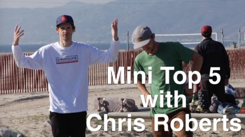 Mini Top 5 With Chris Roberts - crailtap
