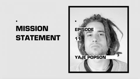 Mission Statement Episode 11: Yaje Popson | Skate Newswire
