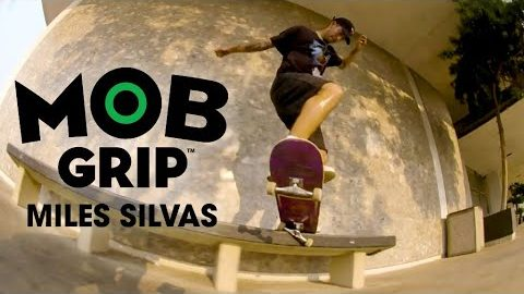 Mob First with Miles Silvas | MOB Grip | Mob Grip