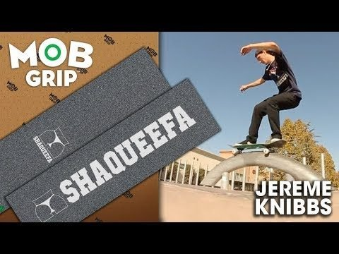 MOB Grip: Jereme Knibbs | Shaqueefa x Graphic MOB - Mob Grip