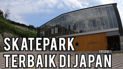 MURAKAMI SKATEPARK TERBAIK DI JAPAN PART#1 SEASON #5 | Pevi Permana
