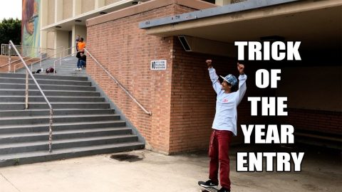 MY 2018 TRICK OF THE YEAR ENTRY | Vinh Banh