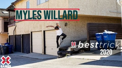 Myles Willard: REAL STREET BEST TRICK 2020 | World of X Games | X Games