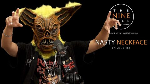 Nasty Neckface | The Nine Club With Chris Roberts - Episode 167 | The Nine Club