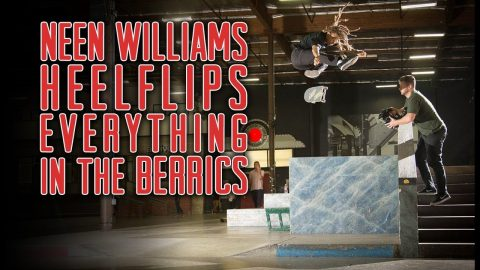 Neen Williams Heelflips Everything in The Berrics | The Berrics