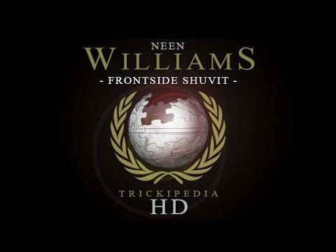 Neen Williams: Trickipedia - Frontside Shuvit - The Berrics