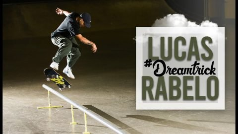 Never Been Done Before? Lucas Rabelo #DreamTrick | The Berrics