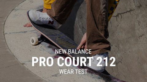 New Balance Pro Court 212 Skate Shoe Wear Test Review- Tactics | Tactics Boardshop