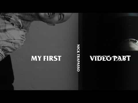 Nick Trapasso - My First Video Part - The Berrics