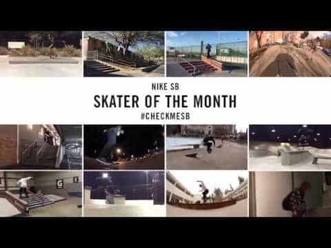 Nike SB | #CheckMeSB | Skater of the Month: March - nikeskateboarding