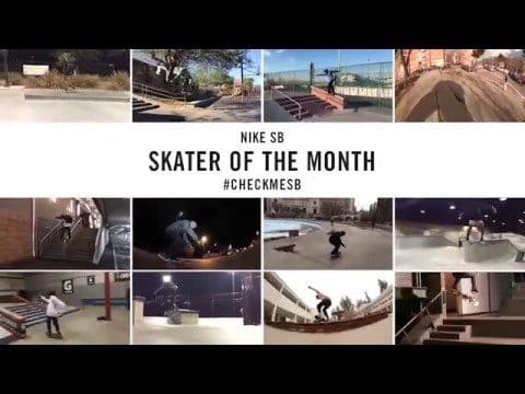 Nike SB | #CheckMeSB | Skater of the Month: April - nikeskateboarding