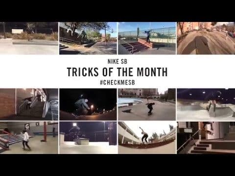 Nike SB | #CheckMeSB | Tricks of the Month: April - nikeskateboarding