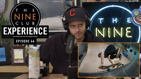 Nine Club EXPERIENCE #44 - Jake Phelps, Numbers, Deathwish, Stevie Perez | The Nine Club