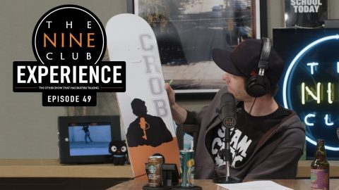 Nine Club EXPERIENCE #49 - Ben Raemers, April Skateboards, Daewon Song | The Nine Club
