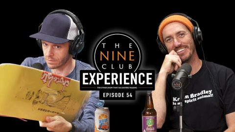 Nine Club EXPERIENCE #54 - Kenny Anderson, Nike SB Australia, Tyshawn Jones | The Nine Club
