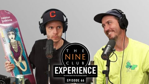 Nine Club EXPERIENCE #66 - Felipe Nunes, Tyshawn Jones, Milton Martinez, DC Shoes | The Nine Club