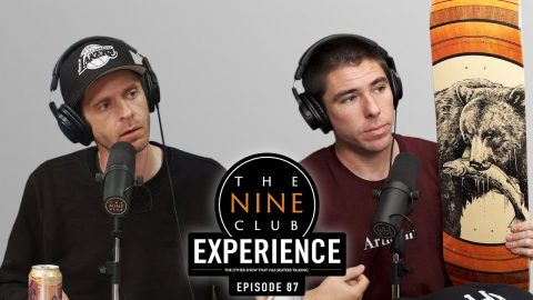 Nine Club EXPERIENCE #87 - Aurelien Giraud, Lance Mountain, Giovanni Vianna, Hunt Supply Co | The Nine Club