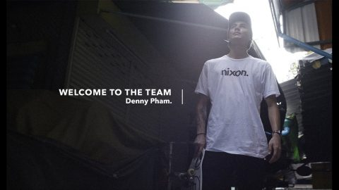 Nixon | Welcome Denny Pham to the Team - Nixon Europe