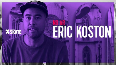 No AR #77: Eric Koston | CemporcentoSKATE