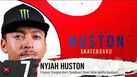 NYJAH HUSTON: #7 | X Games 2019 Top 10 Moments | X Games
