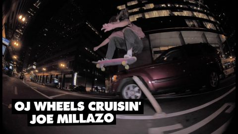OJ Wheels | Cruisin' Joe Milazzo | OJ Wheels