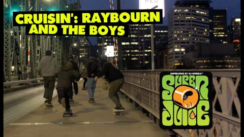 OJ Wheels | Cruisin': Raybourn and The Boys - OJ Wheels