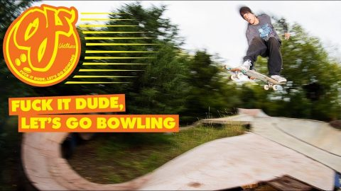 OJ Wheels | F*ck It Dude, Let's Go Bowling Tour | OJ Wheels