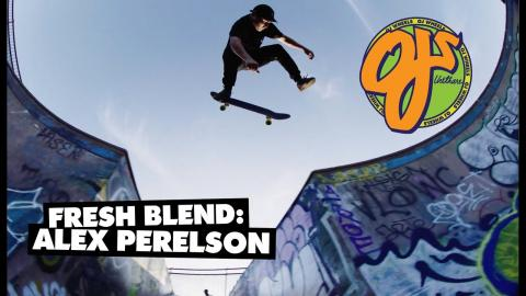 OJ Wheels | Fresh Blend: Alex Perelson - OJ Wheels