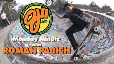 OJ Wheels / Monday Minute / Roman Pabich - OJ Wheels