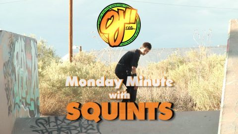 OJ Wheels / Monday Minute / SQUINTS - OJ Wheels