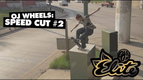 OJ Wheels | Speed Cut #2 | OJ Wheels