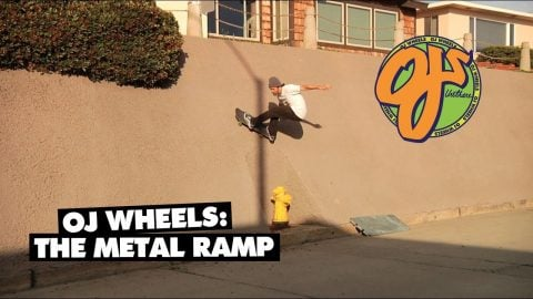 OJ Wheels: The Metal Ramp - OJ Wheels