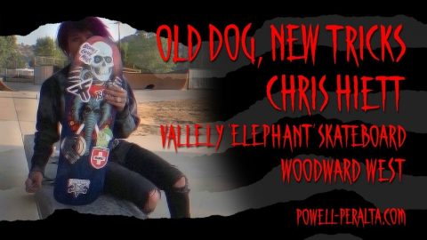 'Old Dog, New Tricks' - @Christopher Hiett with the Mike Vallely 'Elephant' Skateboard | Powell Peralta