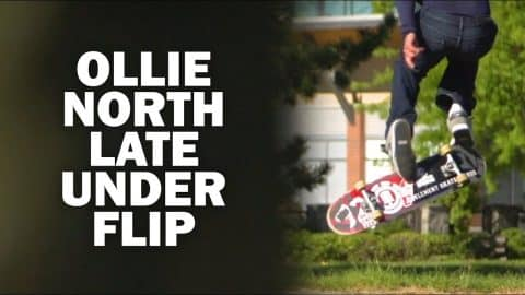 Ollie North Late Underflip: Cristobal Bahamonde || ShortSided - Brett Novak