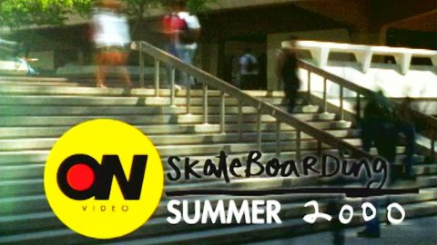 ON Video | Summer 2000 | TransWorld SKATEboarding