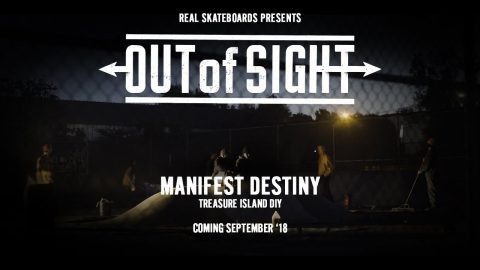 Out of Sight : Manifest Destiny - Sept '18 | REAL Skateboards
