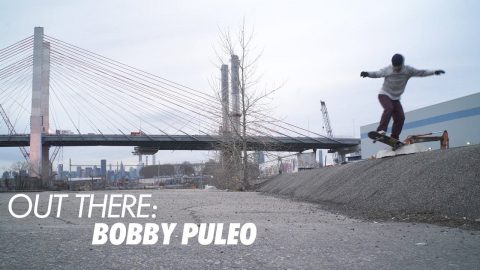 Out There: Bobby Puleo | ThrasherMagazine