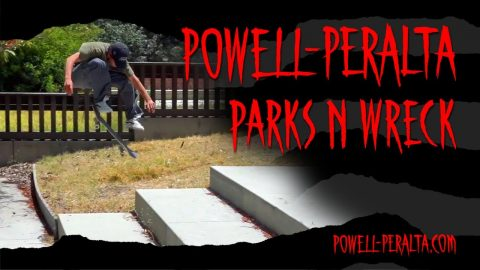 'Parks n Wreck' 1 | Powell Peralta