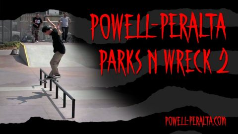 'Parks n Wreck' 2 | Powell Peralta