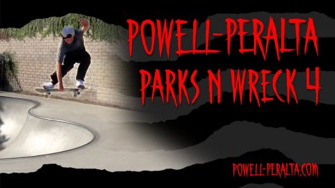 'Parks n Wreck' 4 | Powell Peralta