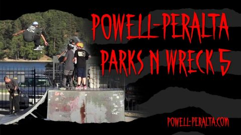 'Parks n Wreck' 5 | Powell Peralta