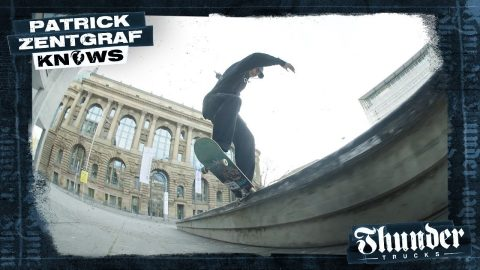 PATRICK ZENTGRAF KNOWS | Thunder Trucks