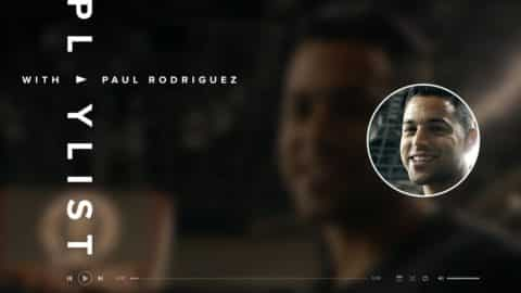 Paul Rodriguez - Playlist - The Berrics
