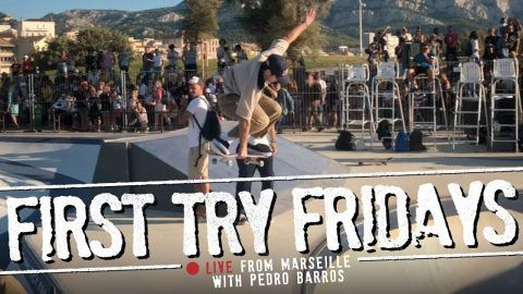 Pedro Barros - First Try Friday... LIVE From Marseille | The Berrics