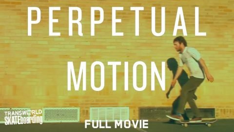 Perpetual Motion - TransWorld SKATEboarding - Full Movie | Echoboom Sports